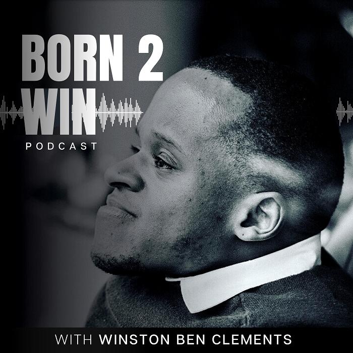 Born 2 Win Podcast
